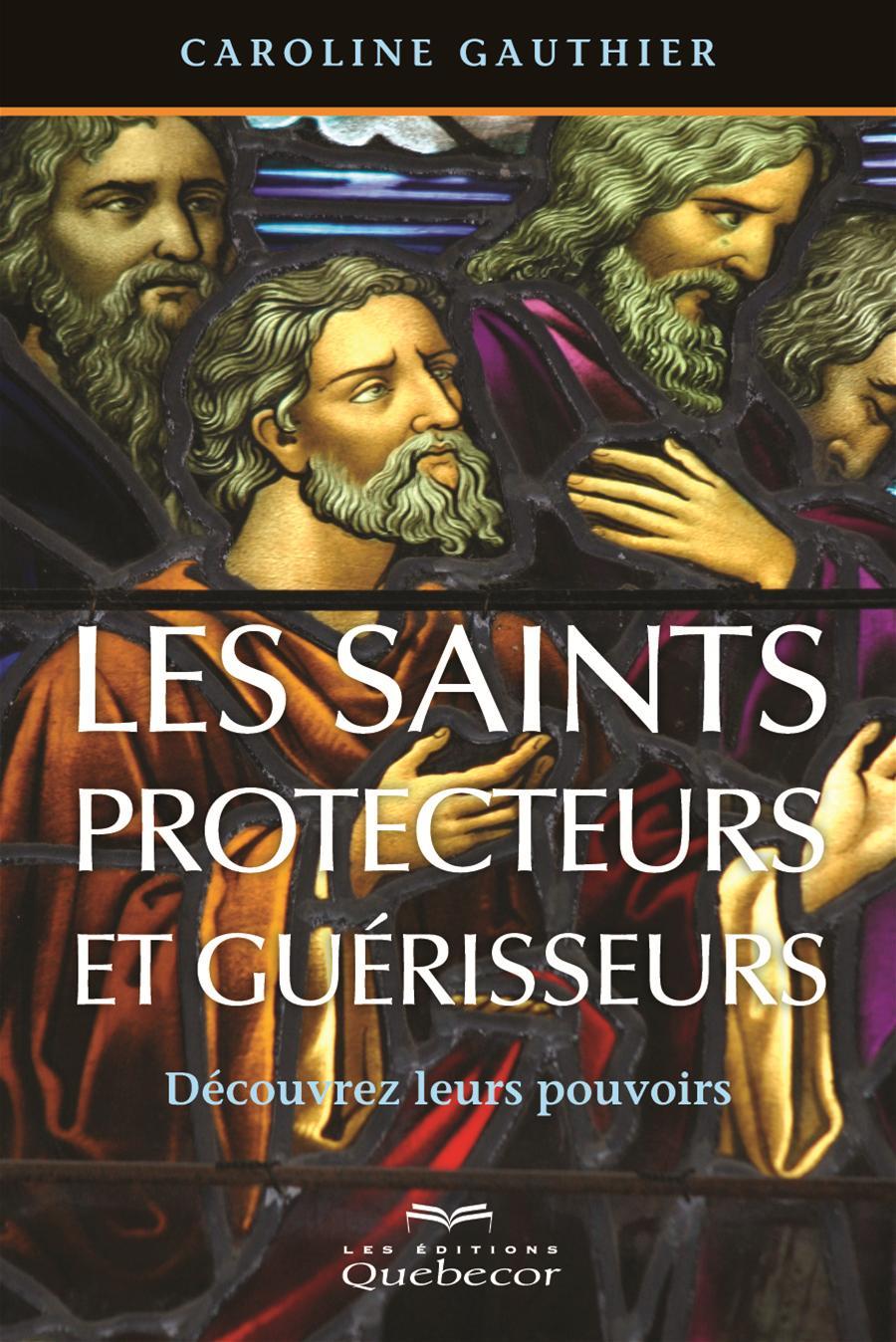 Les saints protecteurs et guérisseurs