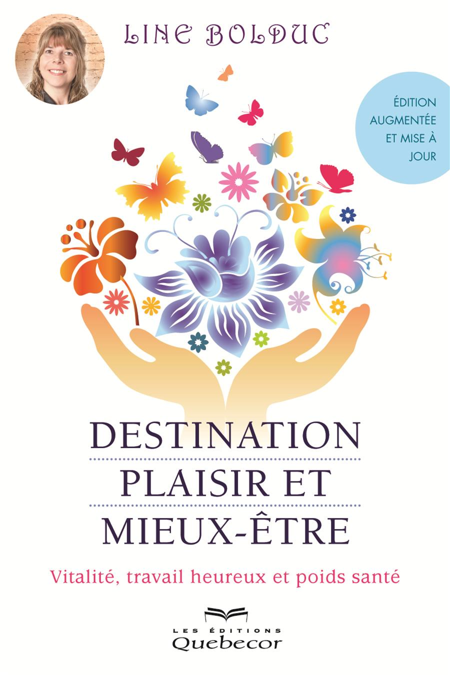 Destination, plaisir et mieux-être