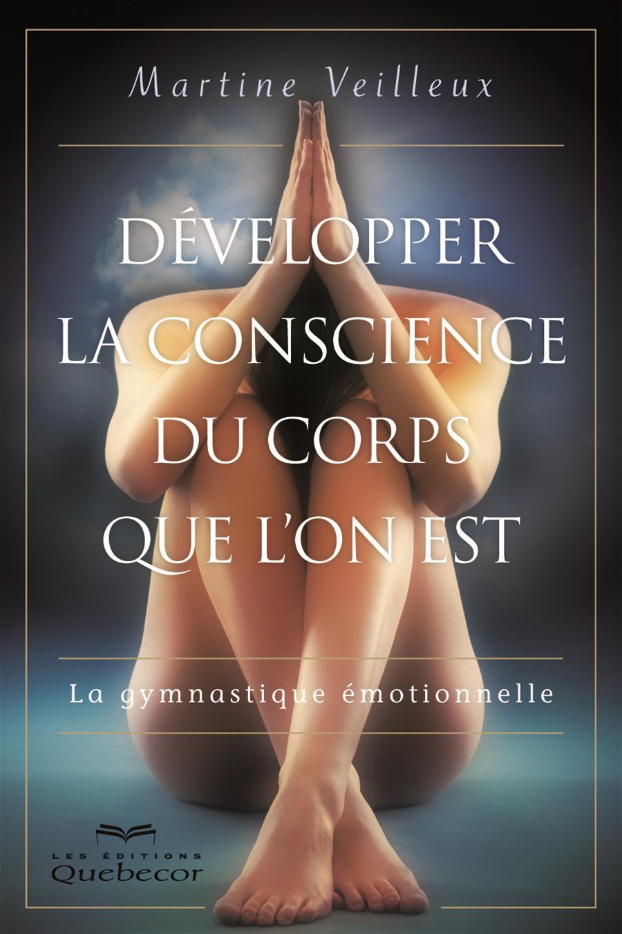 Développer la conscience du corps que l'on est