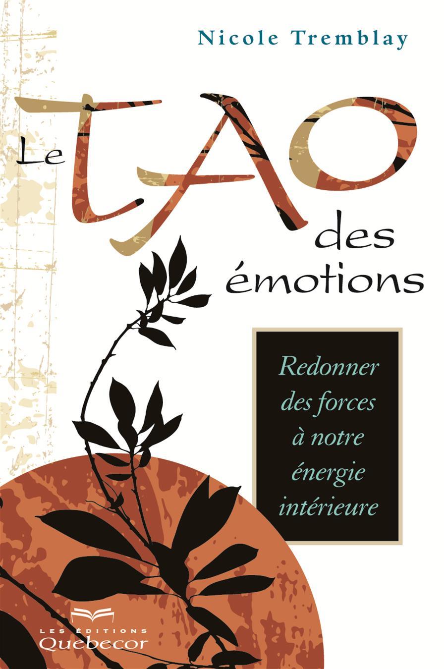 Le Tao des émotions