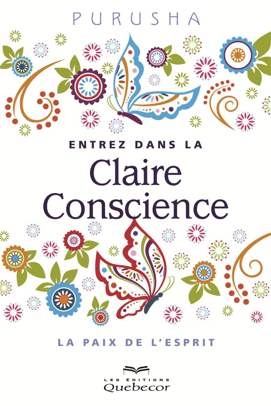 Entrez dans la Claire Conscience