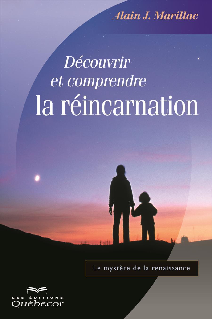 Découvrir et comprendre la réincarnation