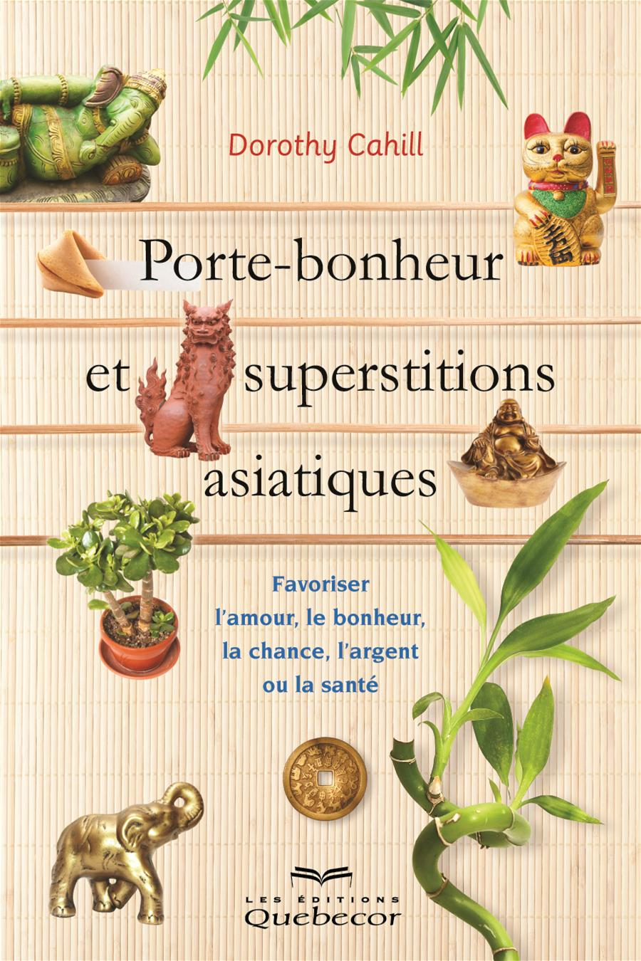 Porte bonheur et superstitions asiatiques collection biblioth ques de montr al biblio presto - Porte asiatique ...