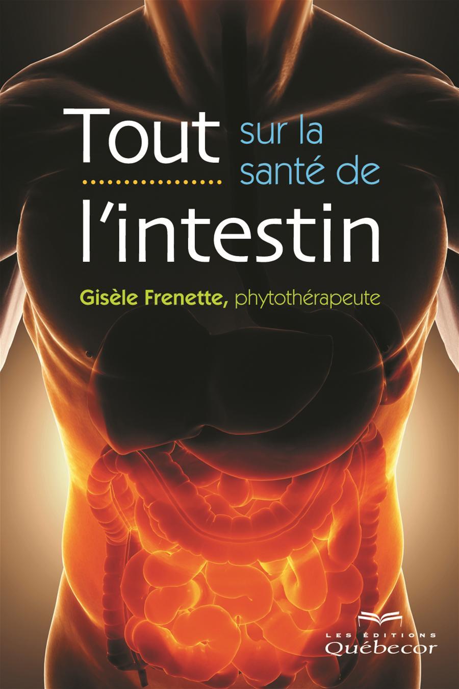 Tout sur la santé de l'intestin