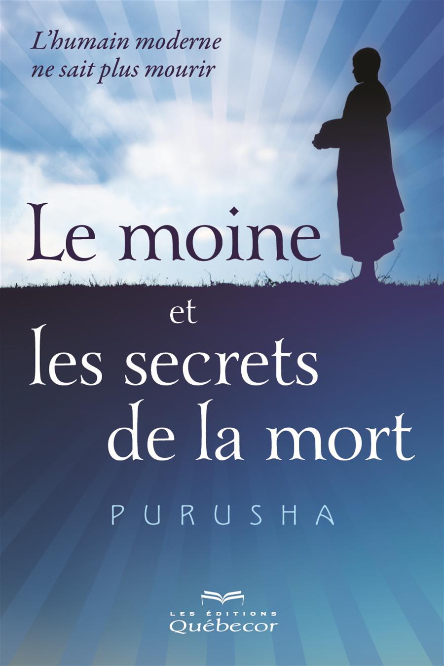 Le moine et les secrets de la mort
