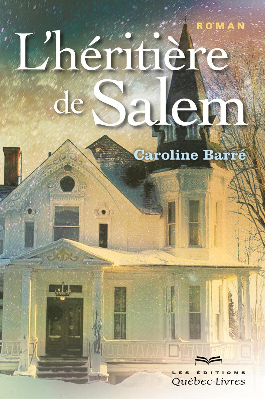 L'héritière de Salem - Tome 1