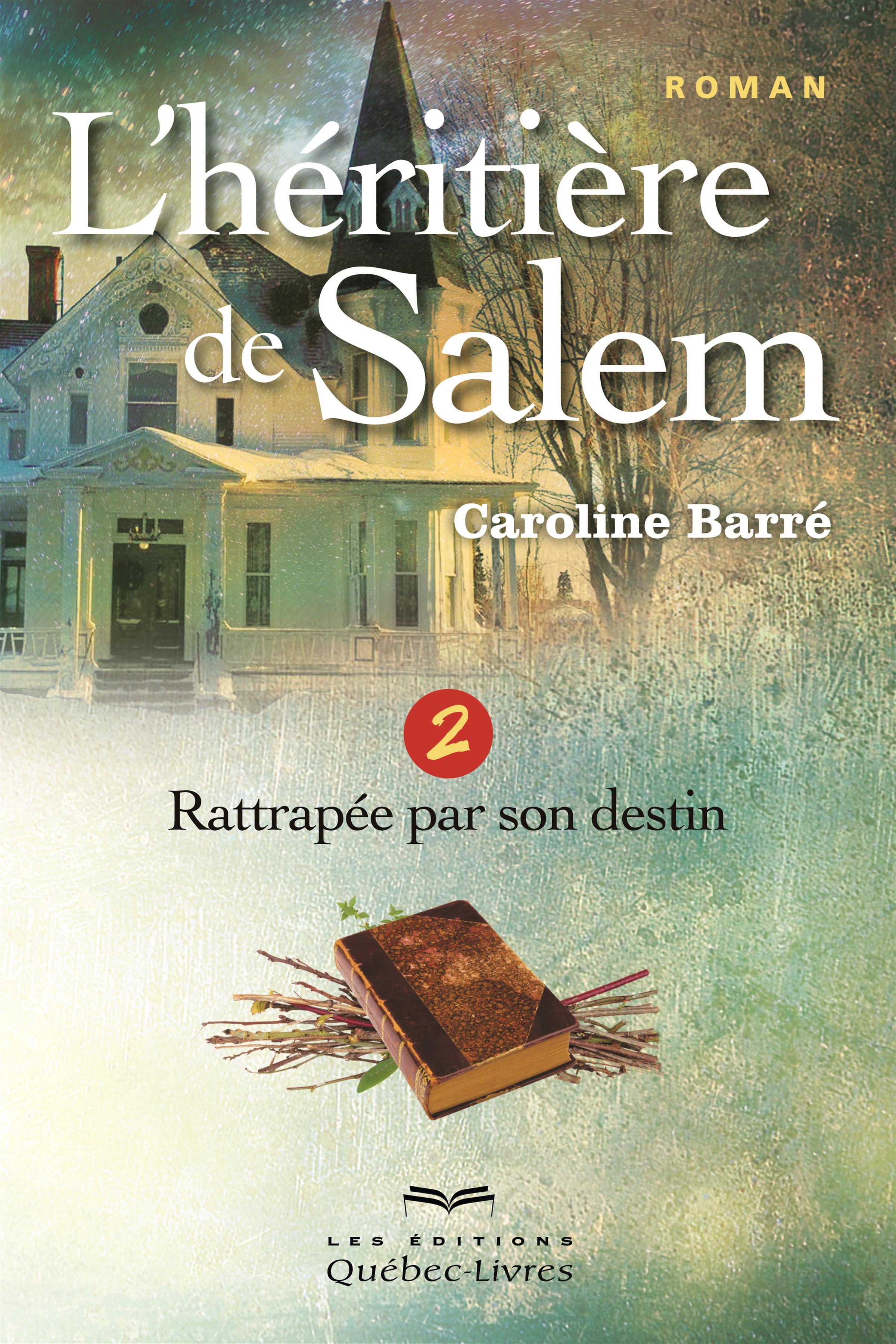 L'héritière de Salem - Tome 2