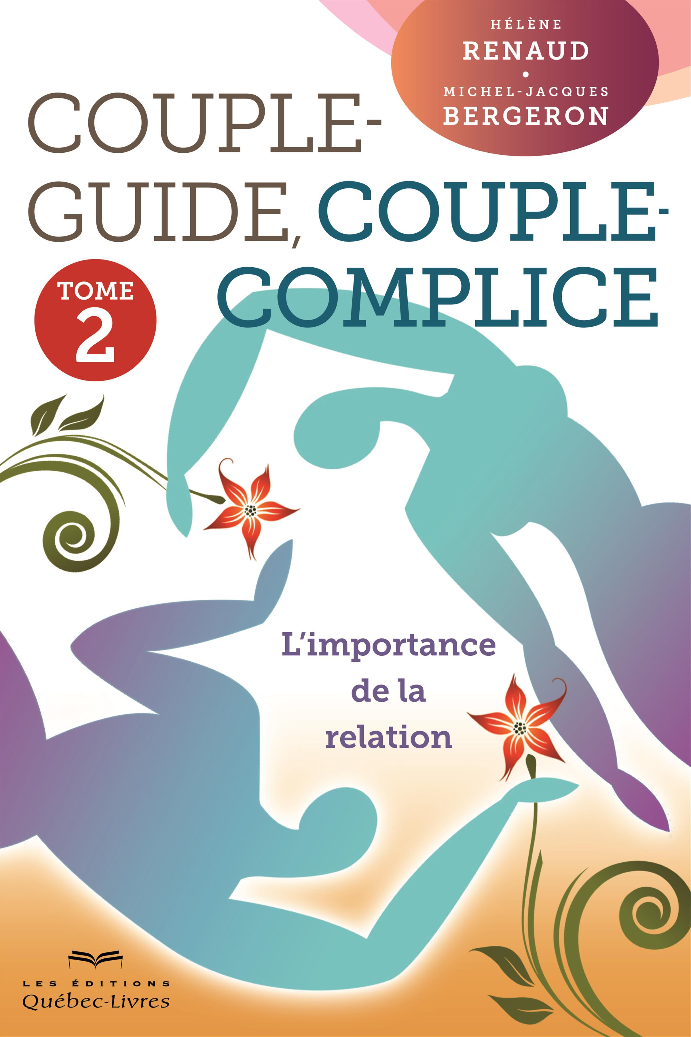 Couple-guide, couple-complice - Tome 2