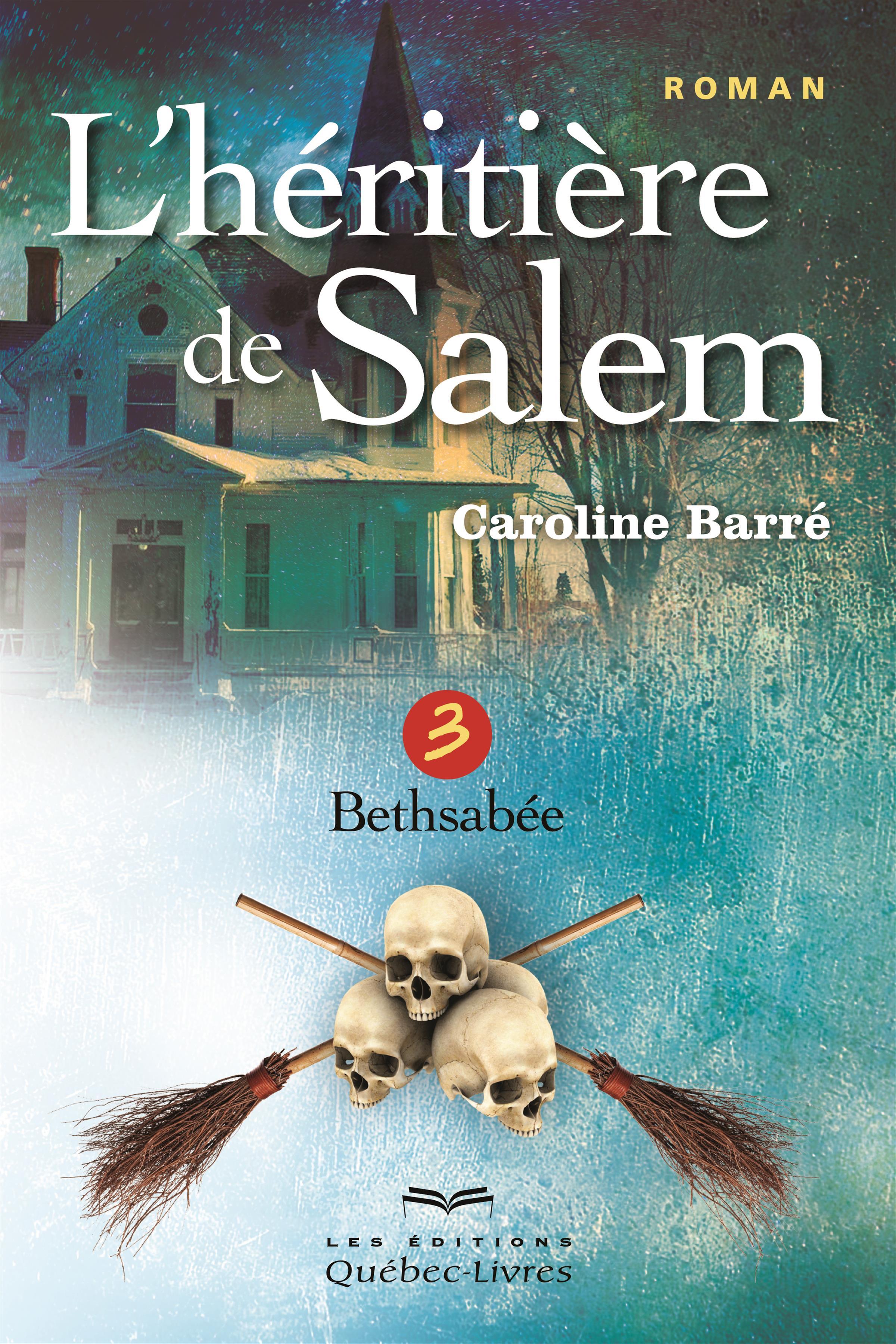 L'héritière de Salem- Tome 3