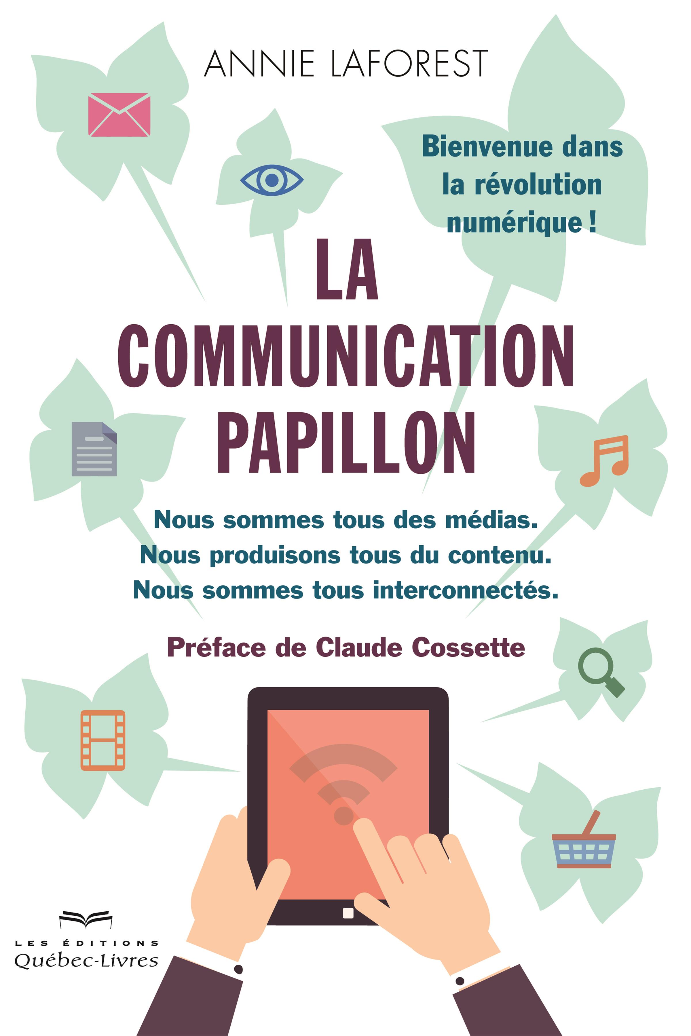 La communication papillon