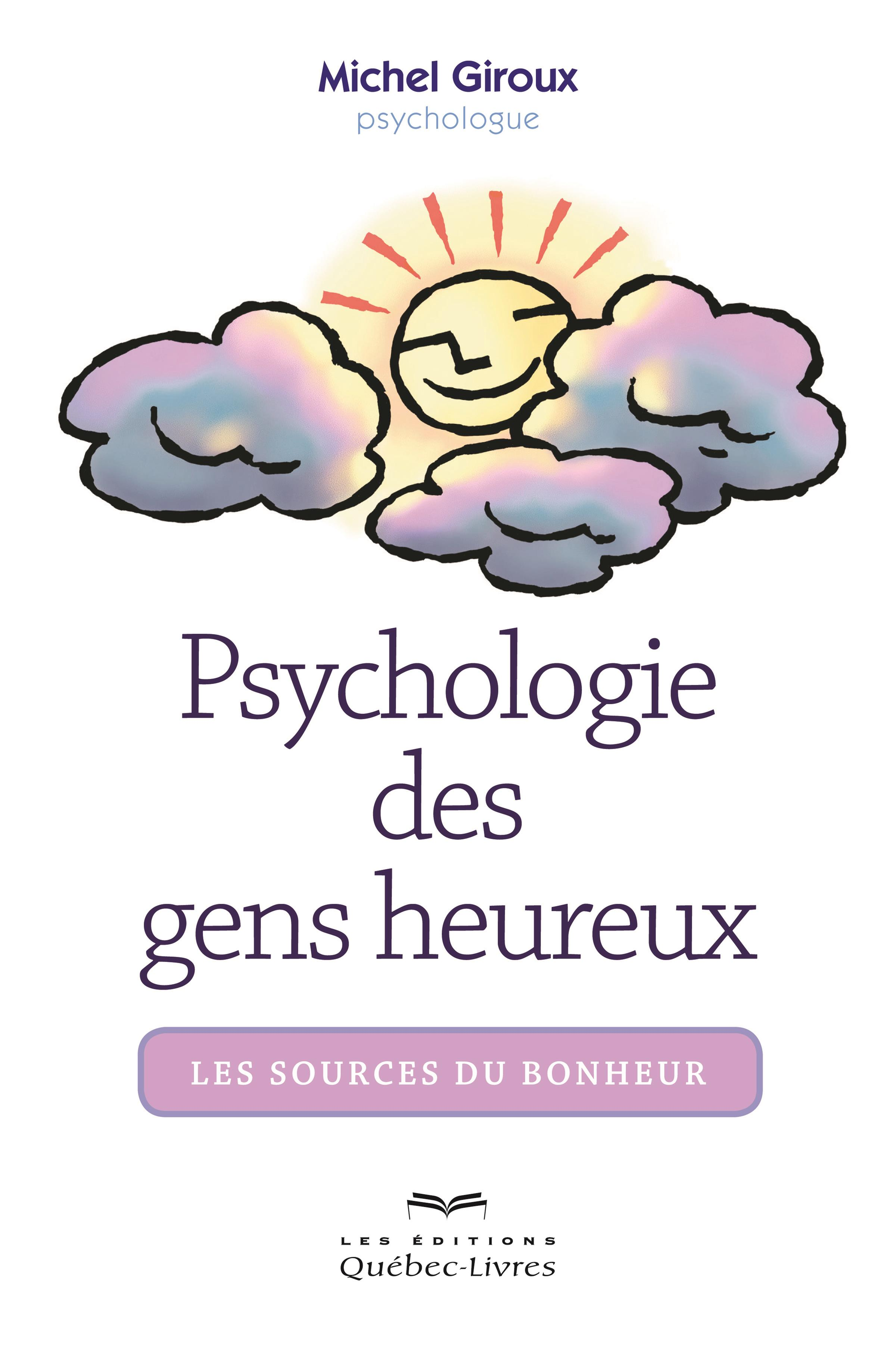 Psychologie des gens heureux