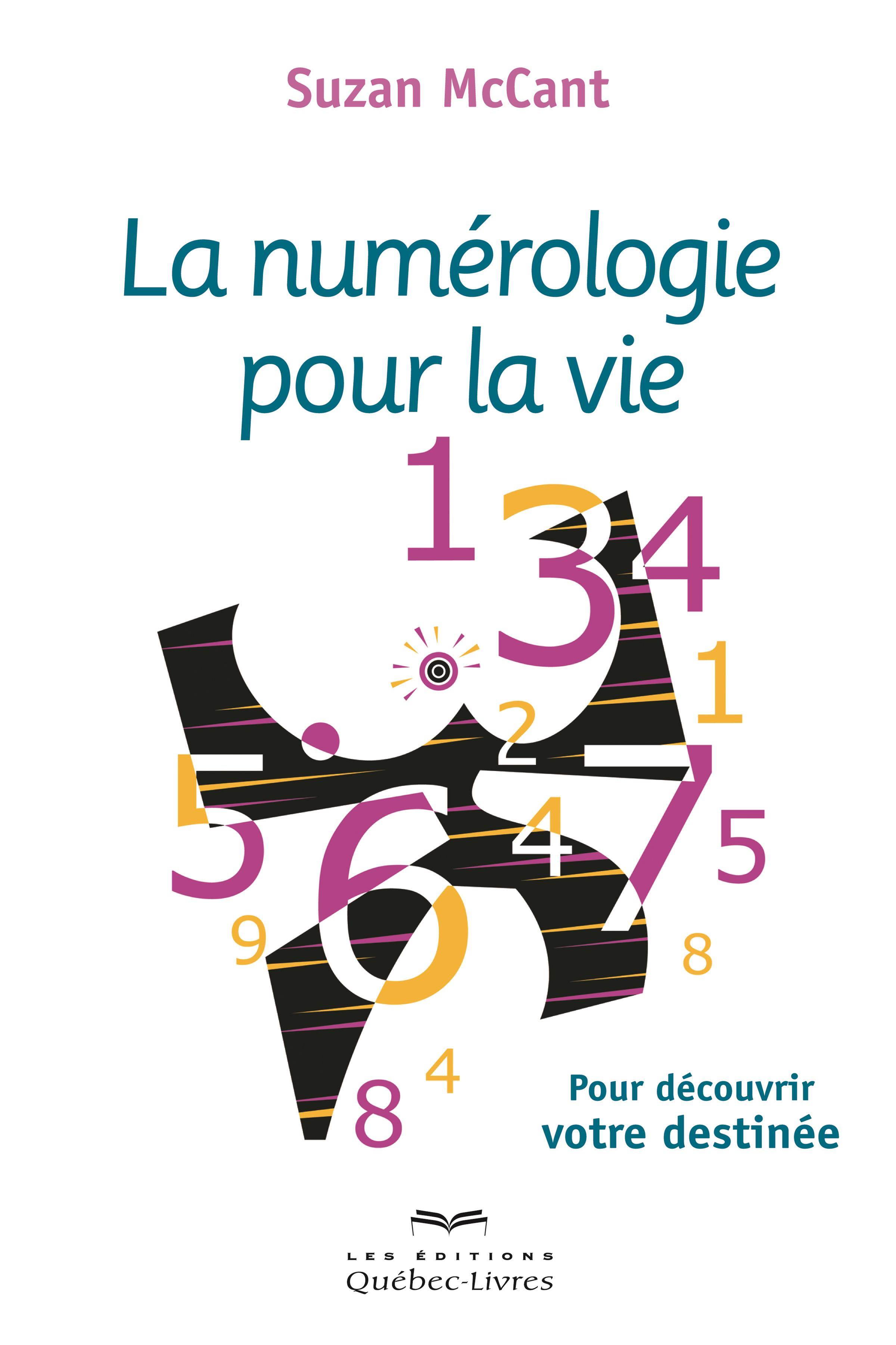 La numérologie pour la vie