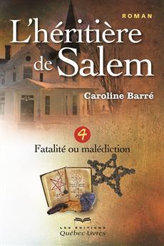 L'héritière de Salem - Tome 4