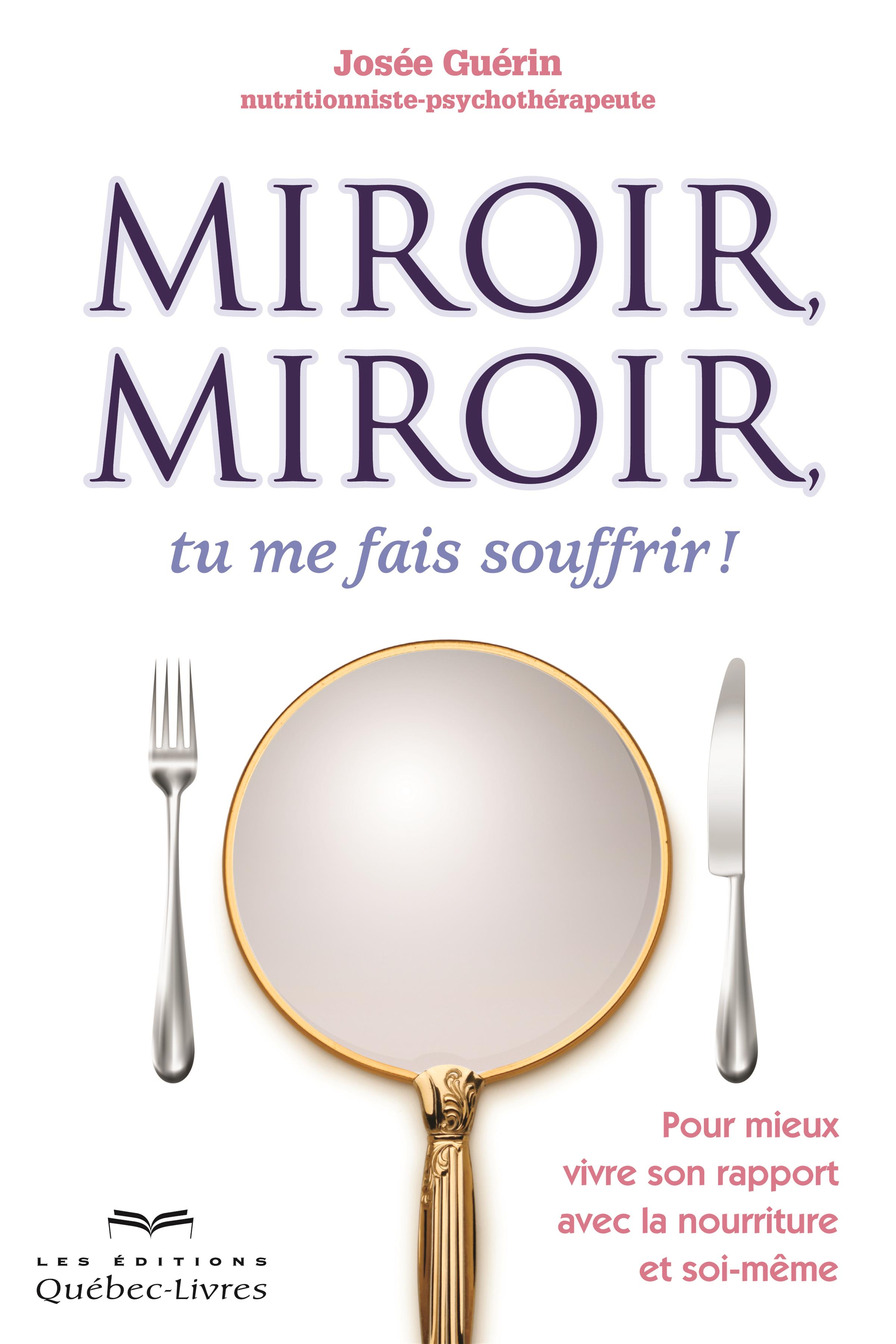 Livre num rique epub miroir miroir tu me fais souffrir for Miroir miroir montreal