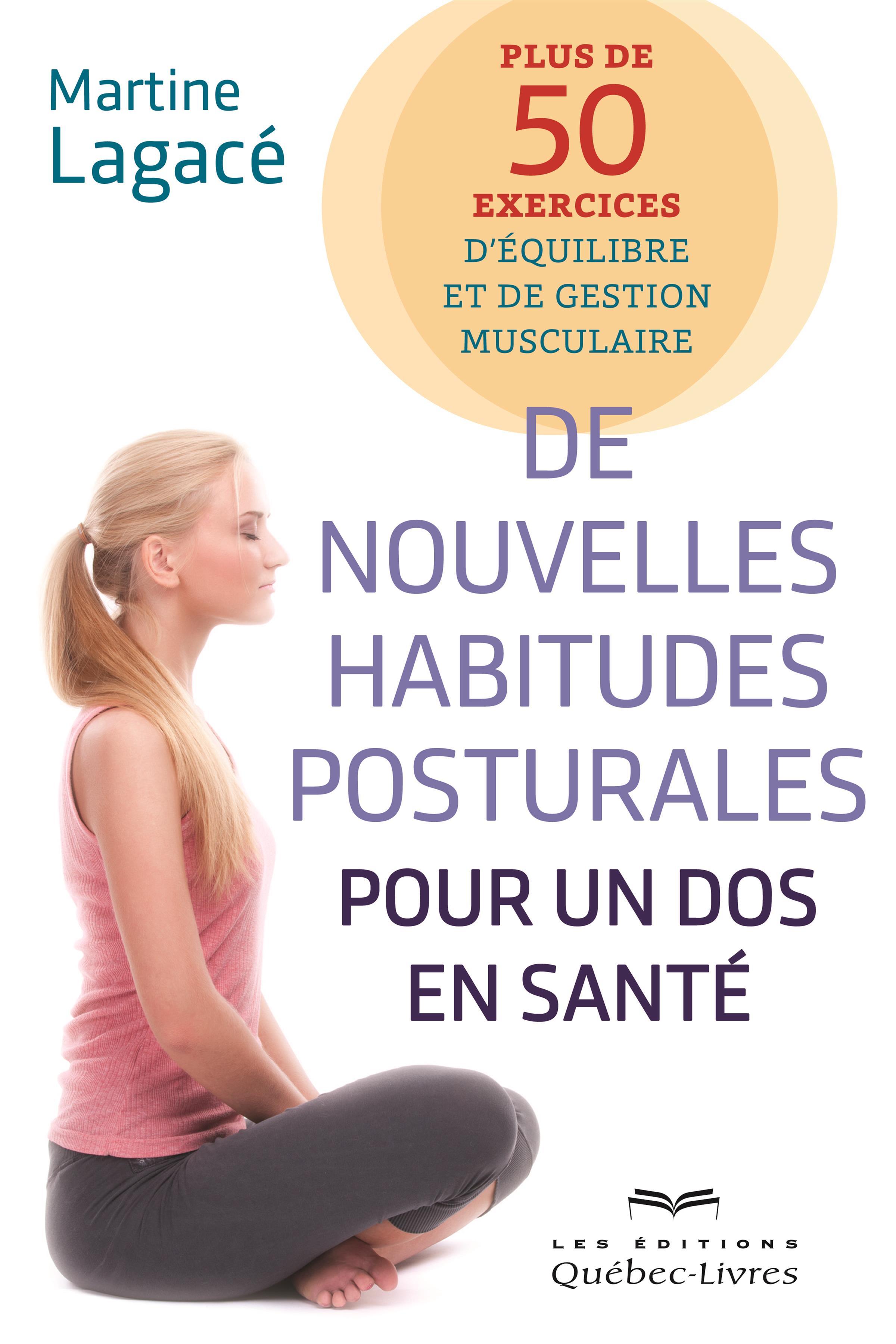 De nouvelles habitudes posturales pour un dos en santé