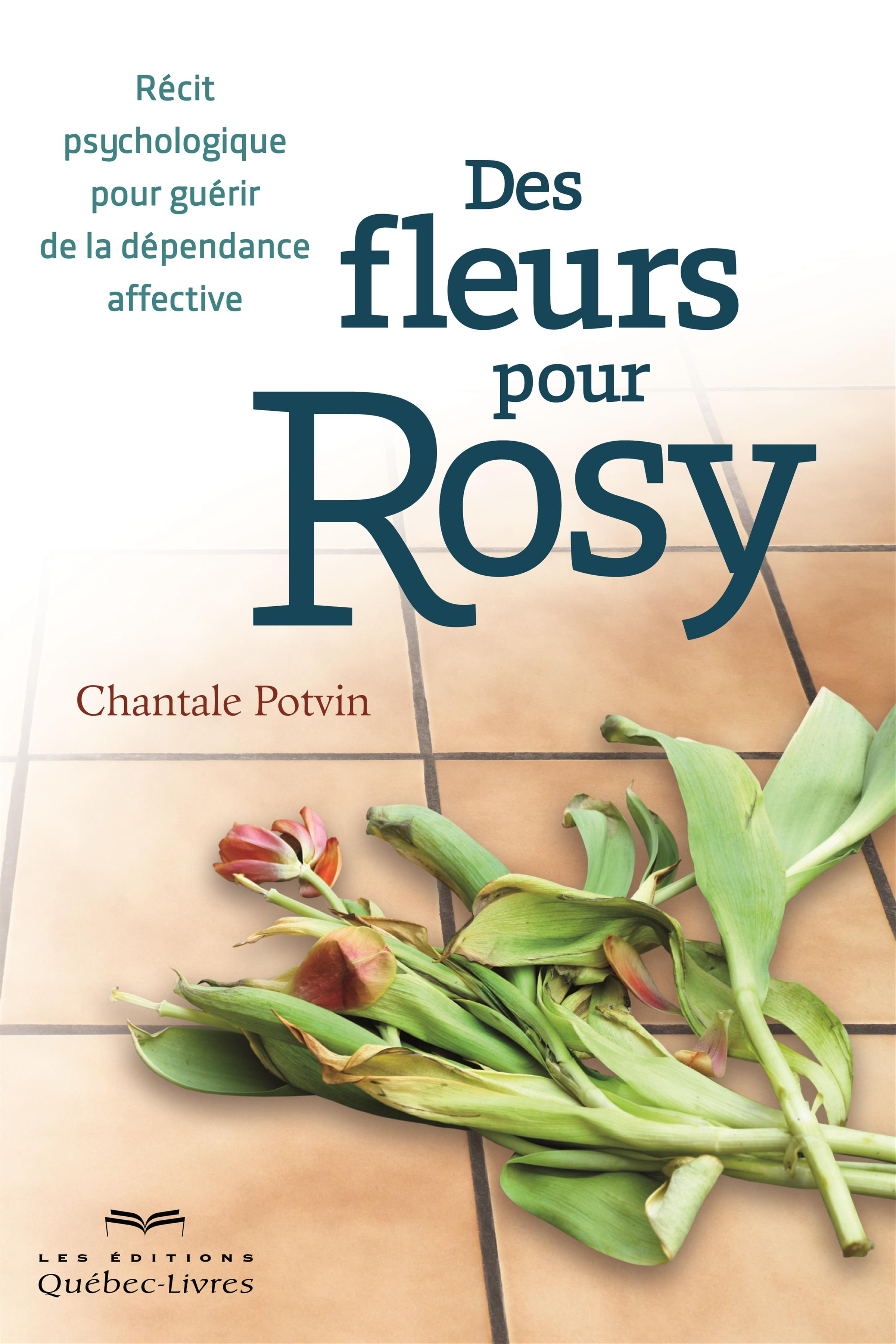 Des fleurs pour Rosy