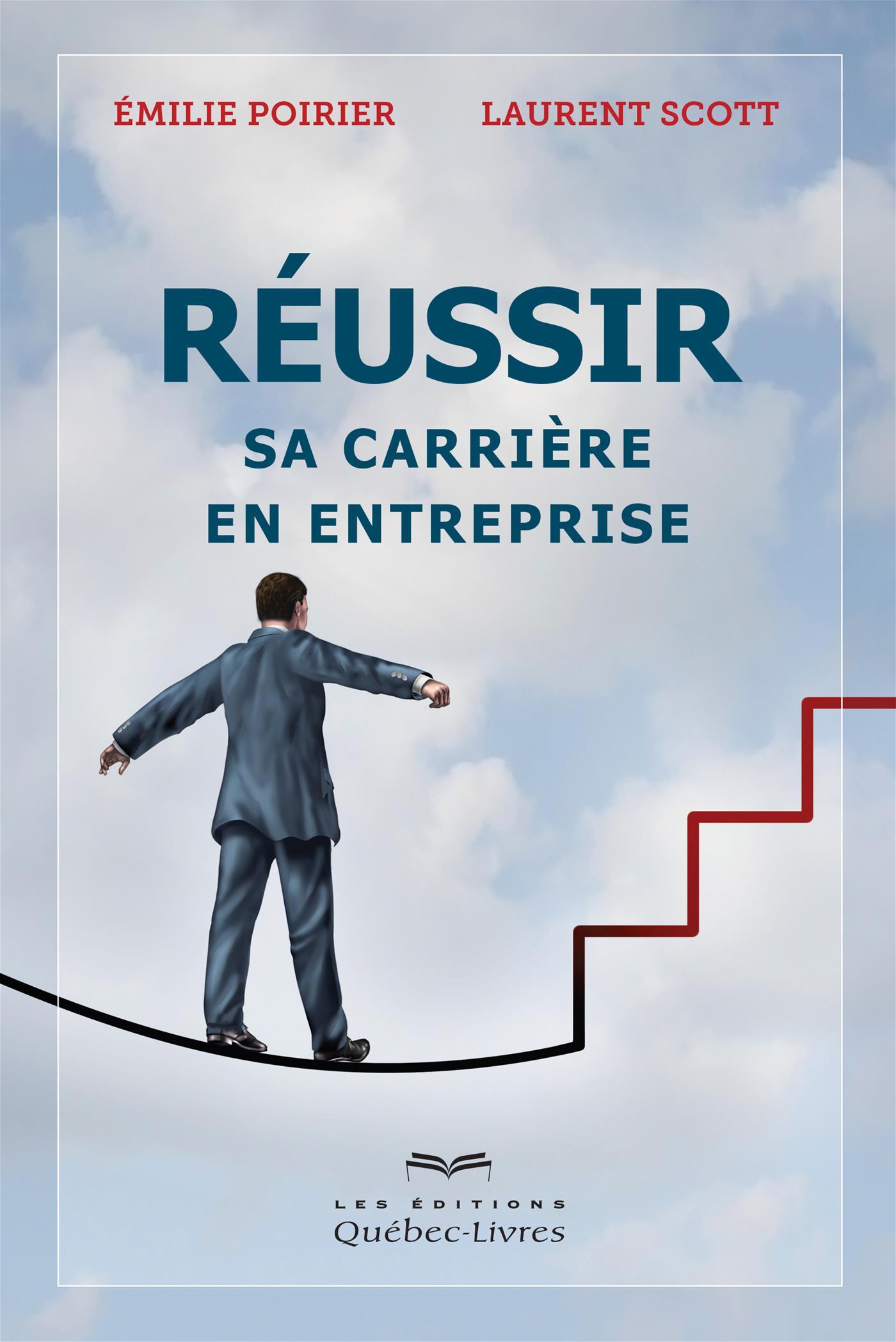 Réussir sa carrière en entreprise