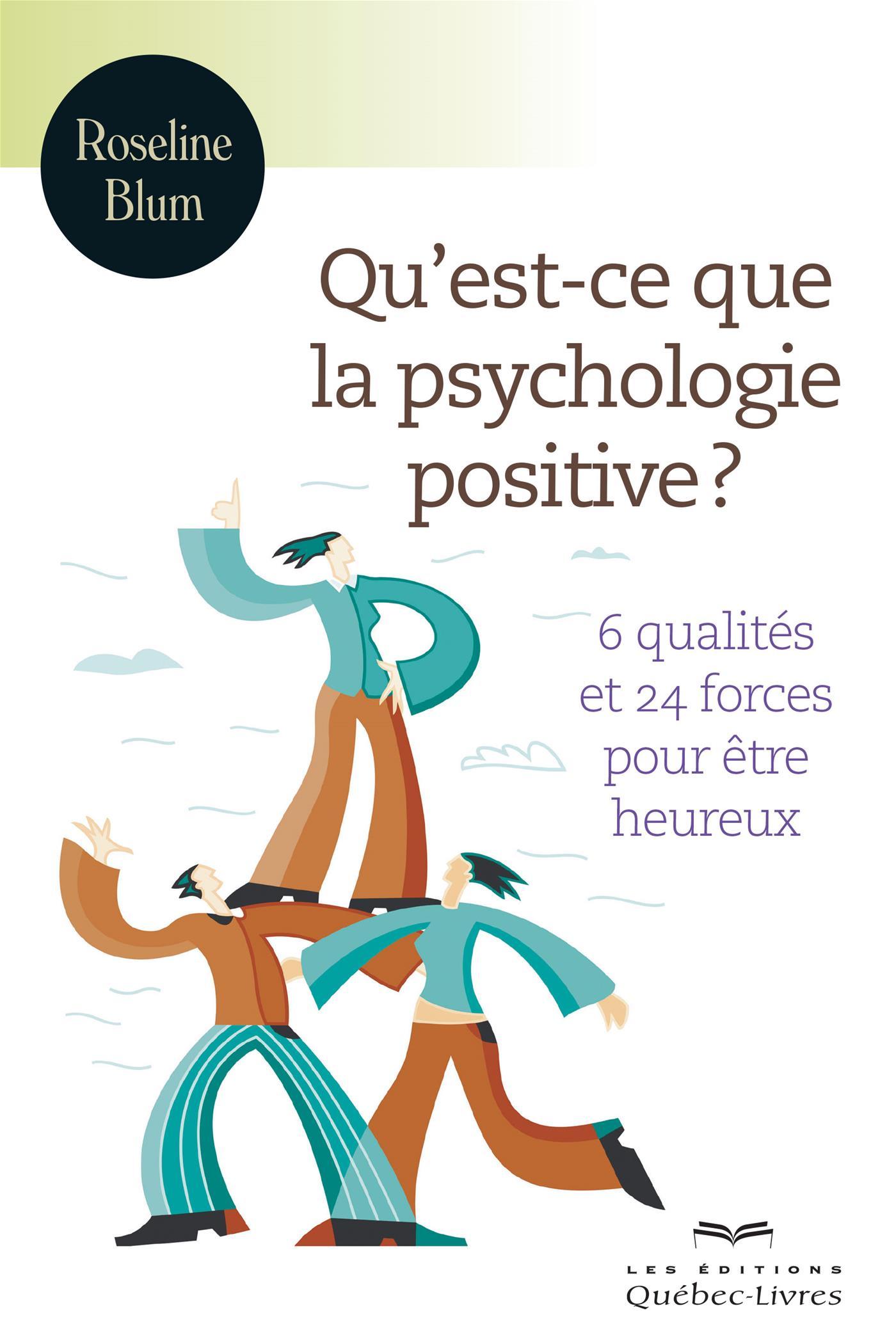 Qu'est-ce que la psychologie positive?