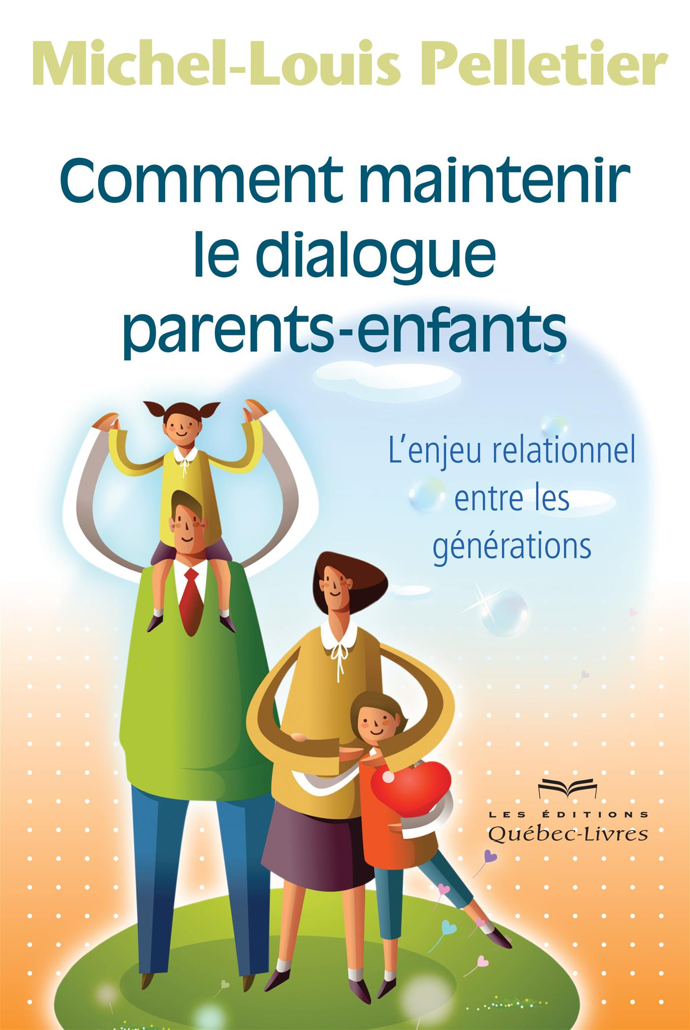 Comment maintenir le dialogue parents-enfants