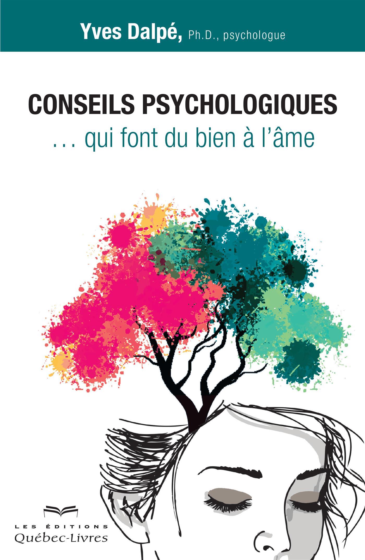 Conseils psychologiques qui font du bien à l'âme