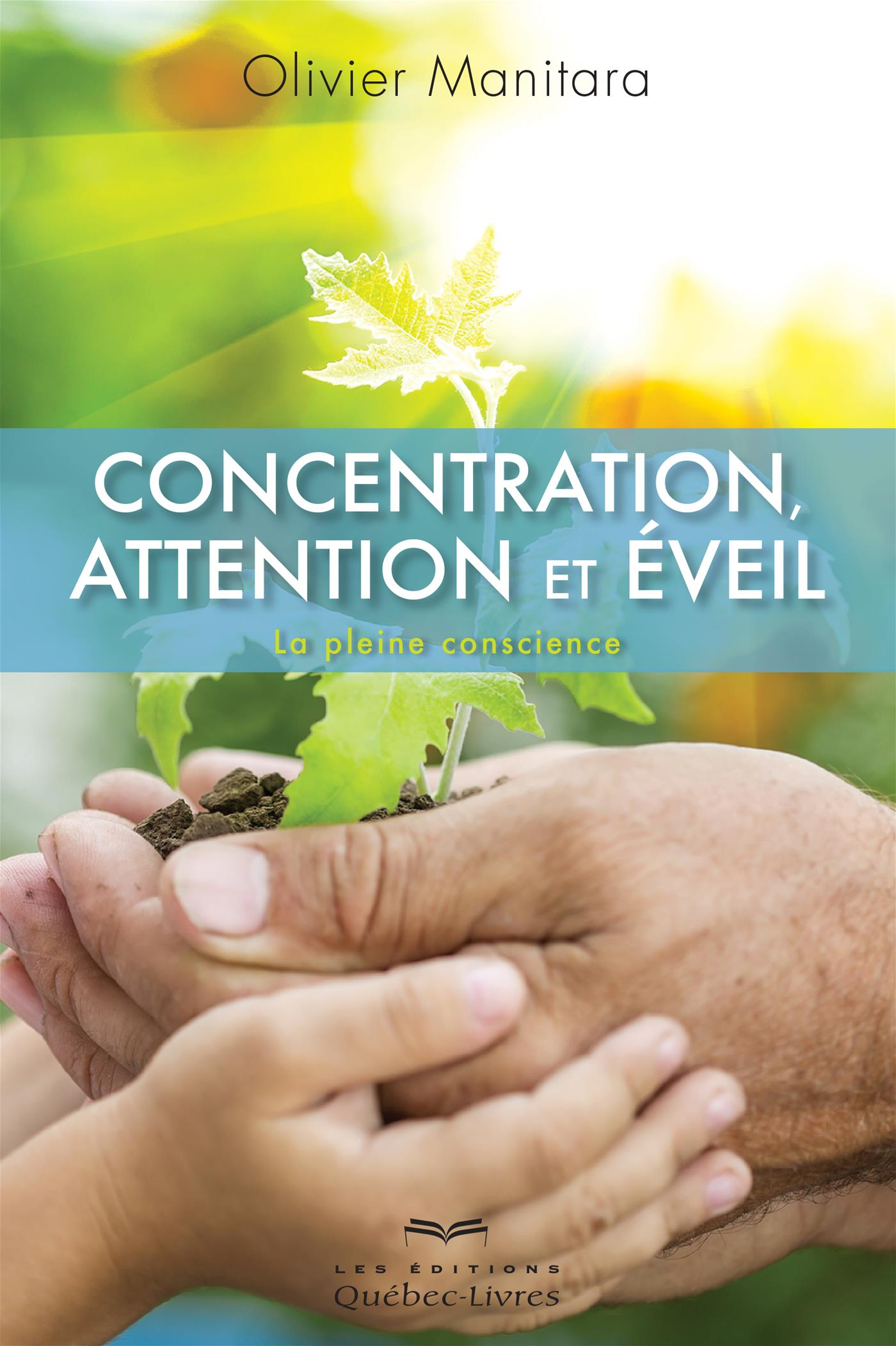 Concentration, attention et éveil