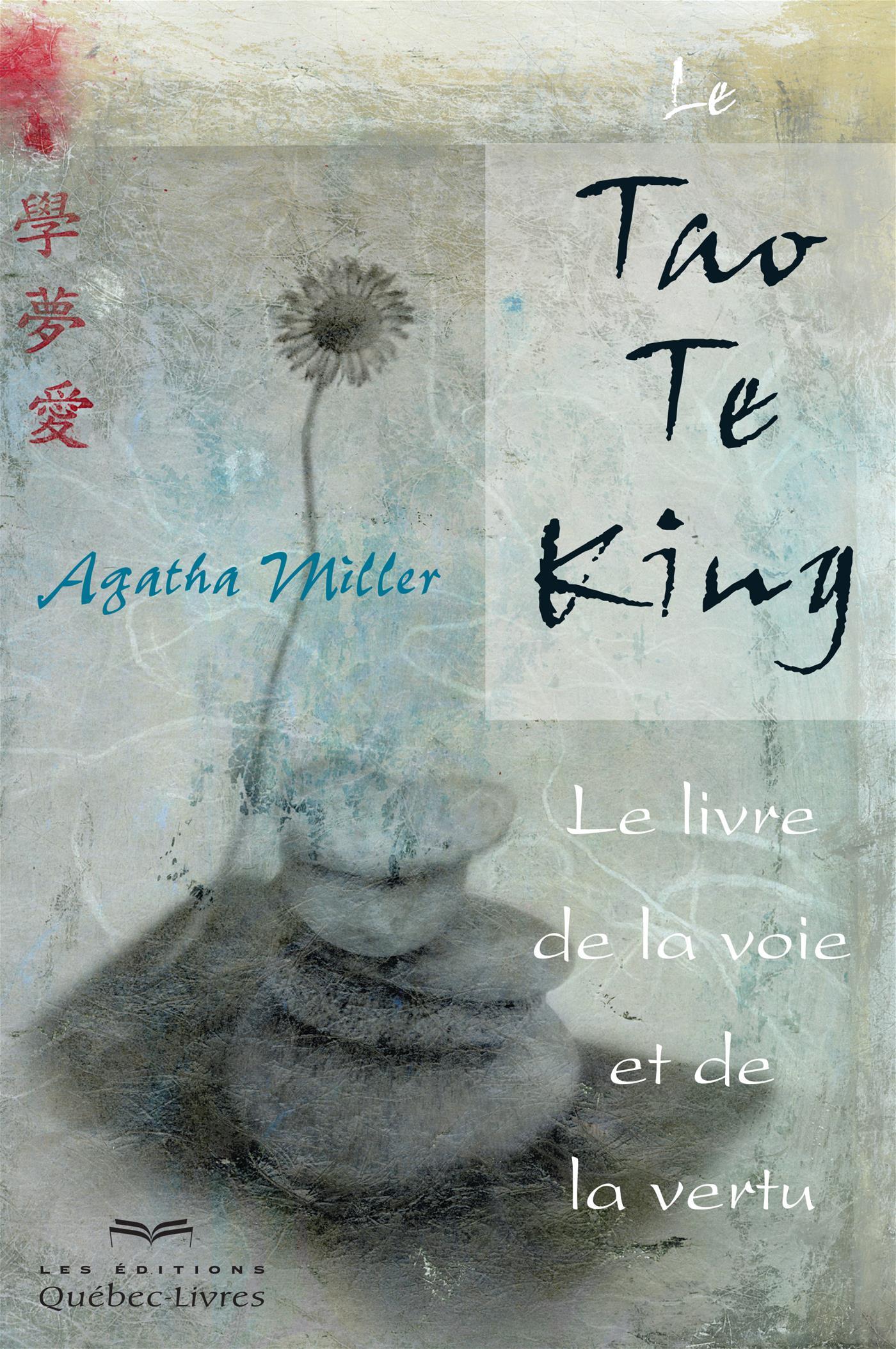 Le Tao Te King