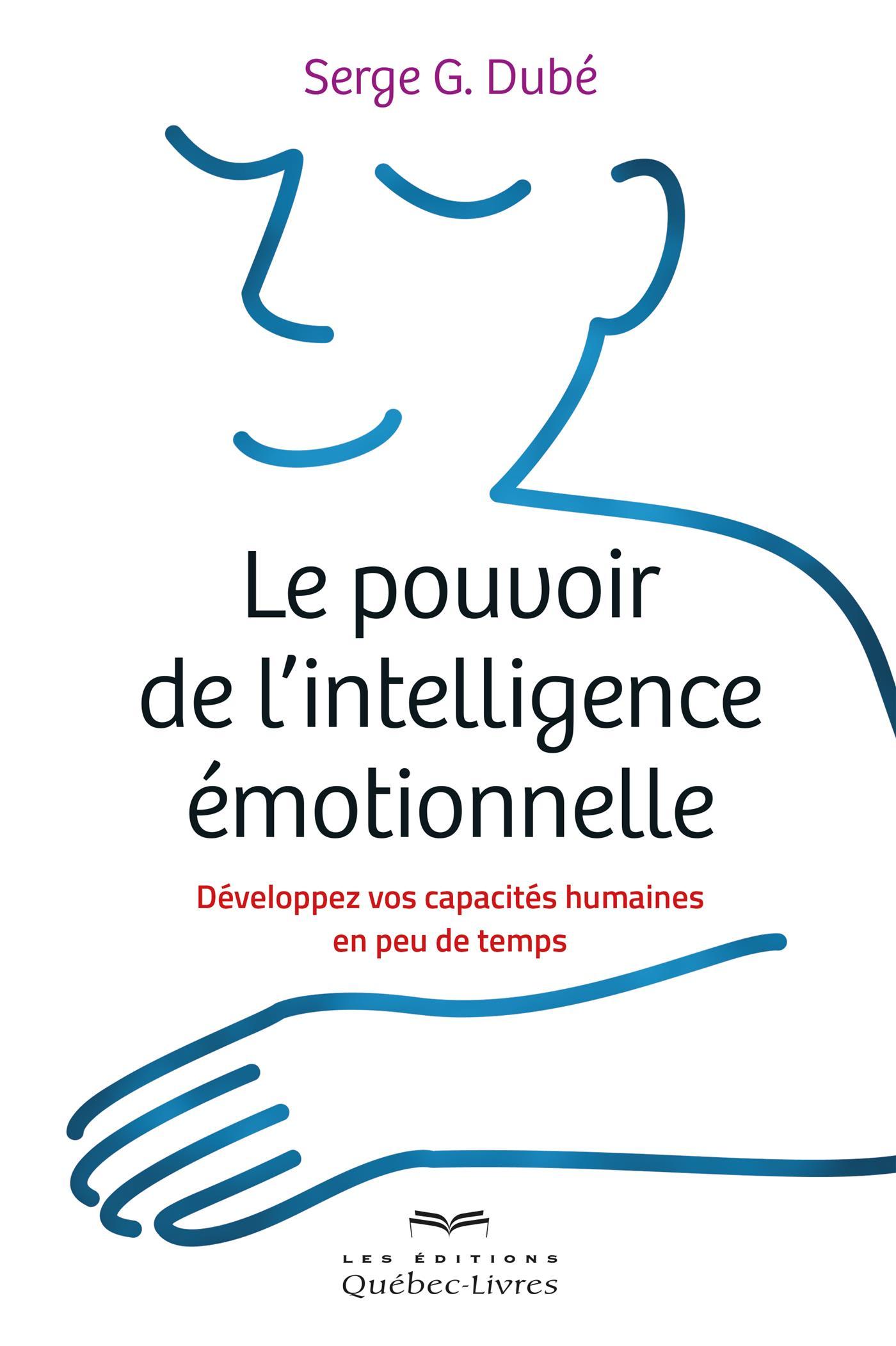 Le pouvoir de l'intelligence émotionnelle