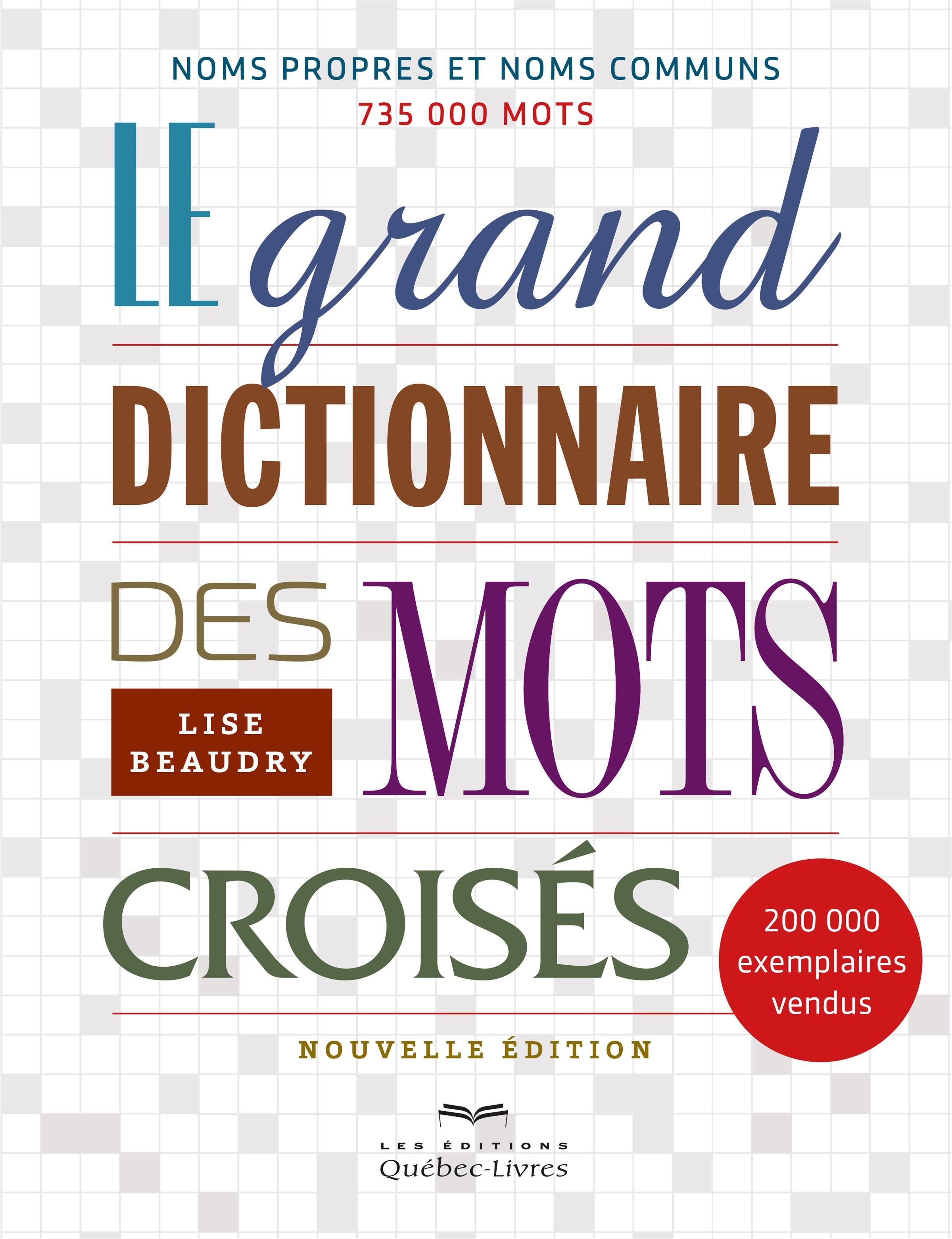 Image de couverture (Le grand dictionnaire des mots croisés)