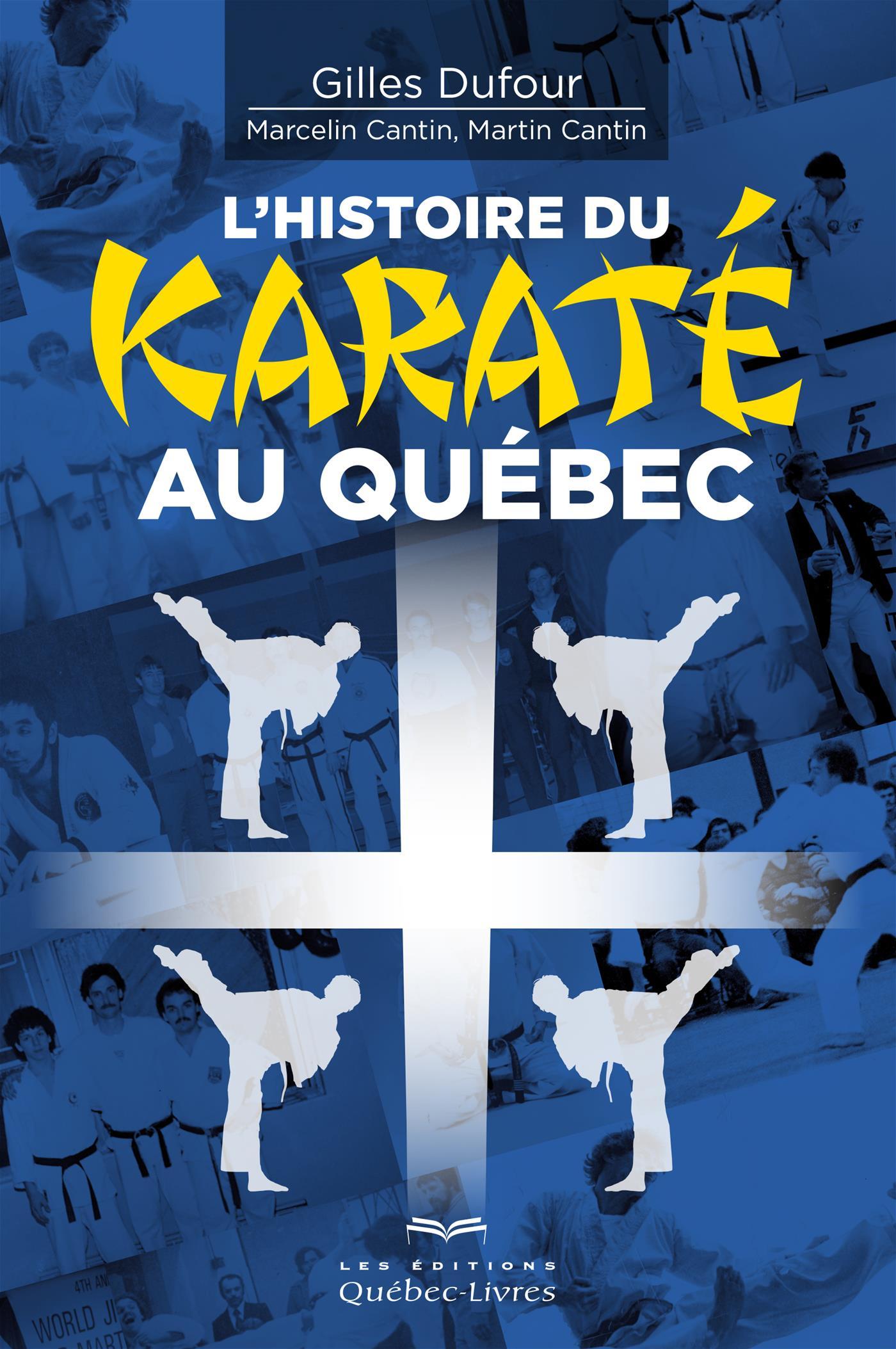 L'histoire du karaté au Québec