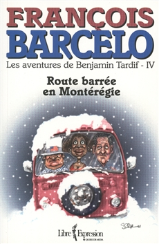 Route barrée en Montérégie  - t.4