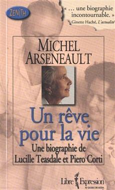 Un rêve pour la vie - Une biographie de Lucille Teasdale et Piero Corti