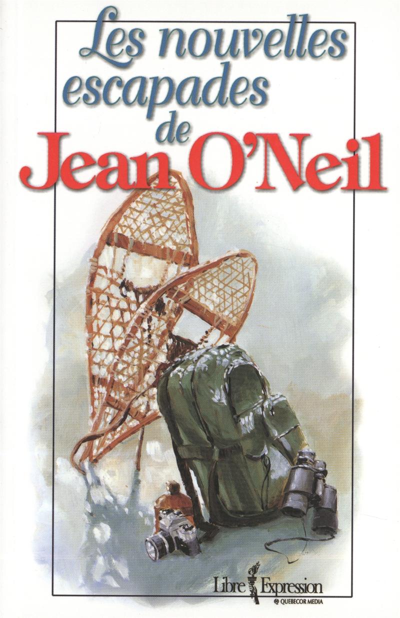Les nouvelles escapades de Jean O'Neil