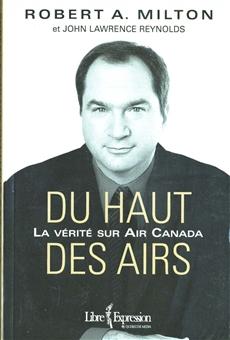 Du haut des airs - La vérité sur Air Canada
