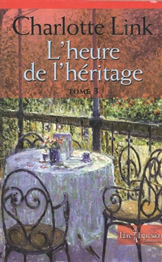 L'Heure de l'héritage, tome 3