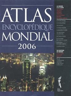 Atlas encyclopédique mondial 2006