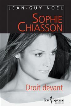 Sophie Chiasson - Droit devant