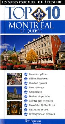 Top 10 : Montréal et Québec
