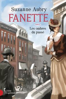 Fanette, Volume 5 - Shadows of the Past