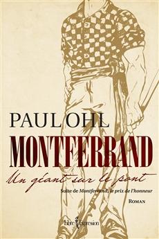 Montferrand, tome 2 - Un géant sur le pont