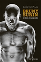 Bruny Surin - Le lion tranquille
