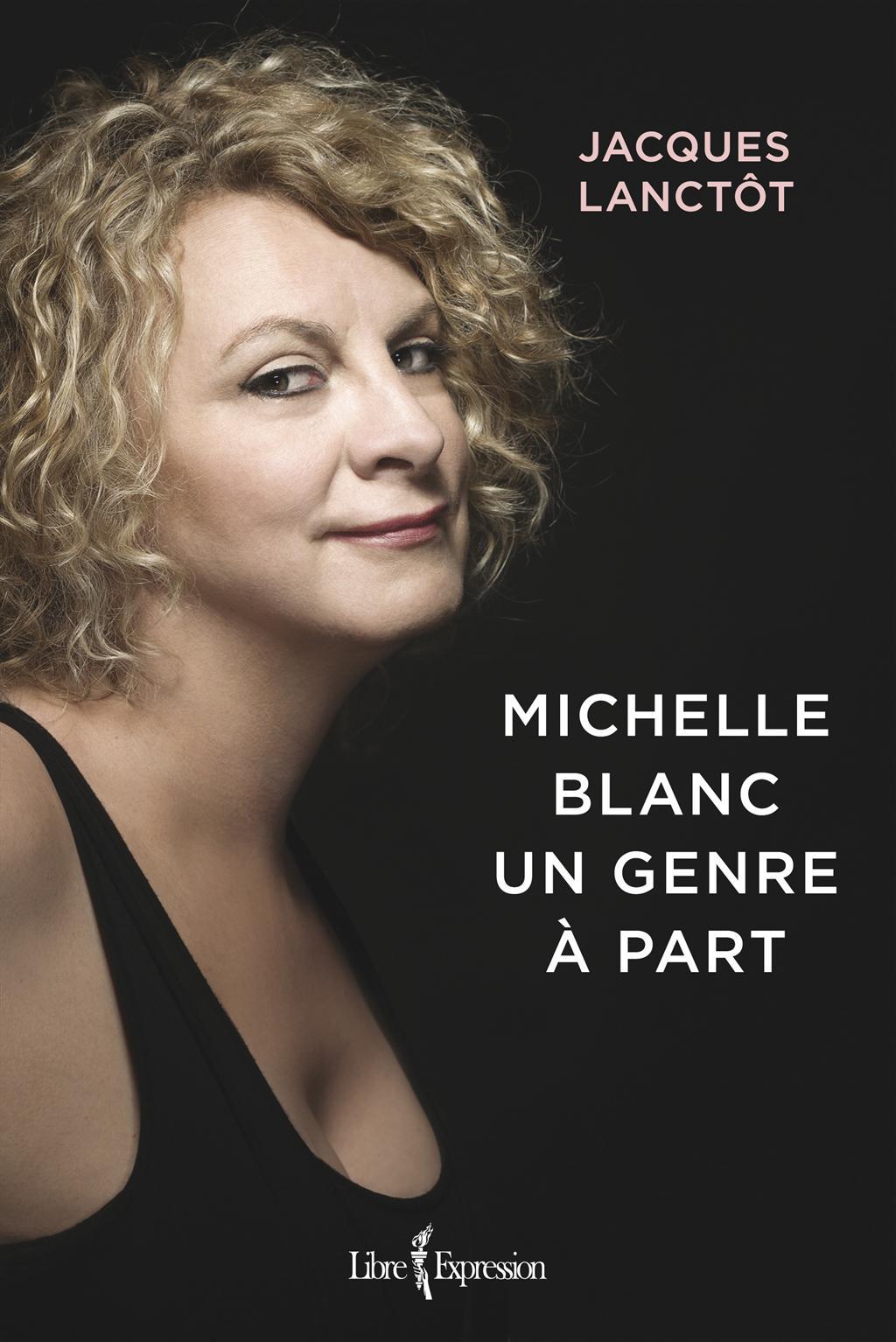 Michelle Blanc - Un genre à part