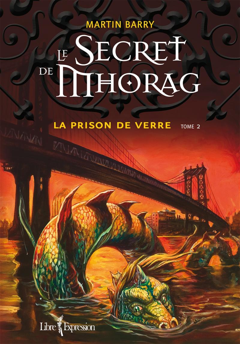 Le Secret de Mhorag, tome 2