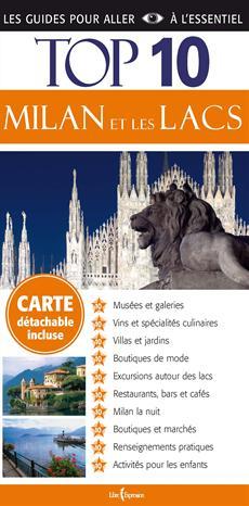 Top 10 : Milan et les lacs