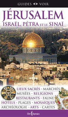 Guides Voir : Jérusalem - Israël, Pétra et le Sinaï