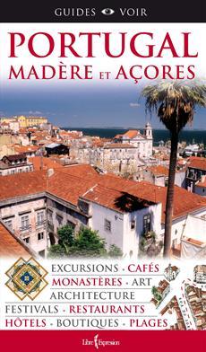 Guides Voir : Portugal, Madère et Açores