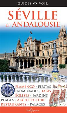 Guides Voir : Séville et Andalousie
