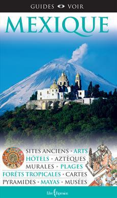 Guides Voir : Mexique
