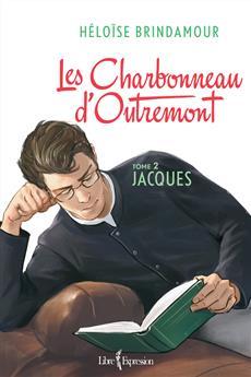 Les Charbonneau d'Outremont, tome 2 - Jacques