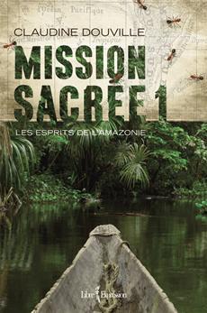 Sacred Mission, volume 1 - The Spirits of Amazonia