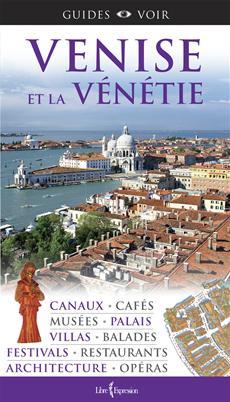 Guides Voir : Venise et la Vénétie